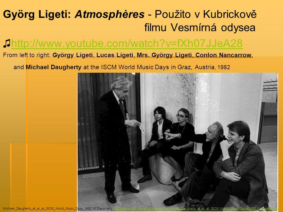 Györg Ligeti: Atmosphères - Použito v Kubrickově filmu Vesmírná odysea