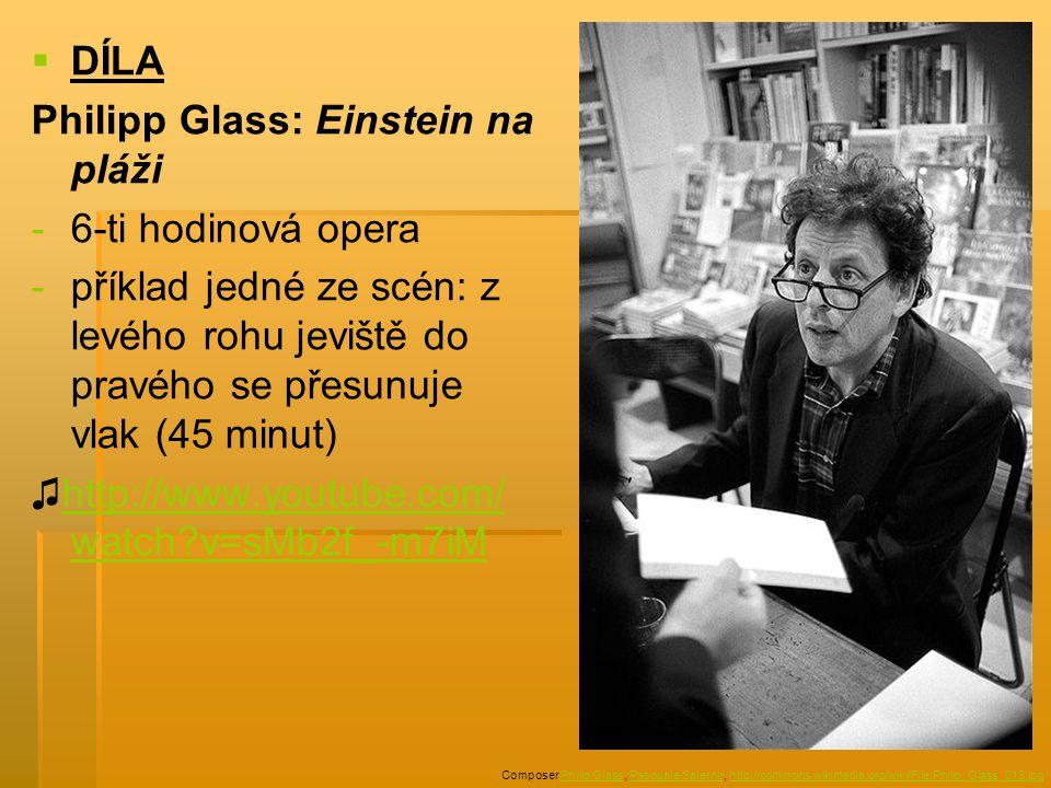 Philipp Glass: Einstein na pláži 6-ti hodinová opera