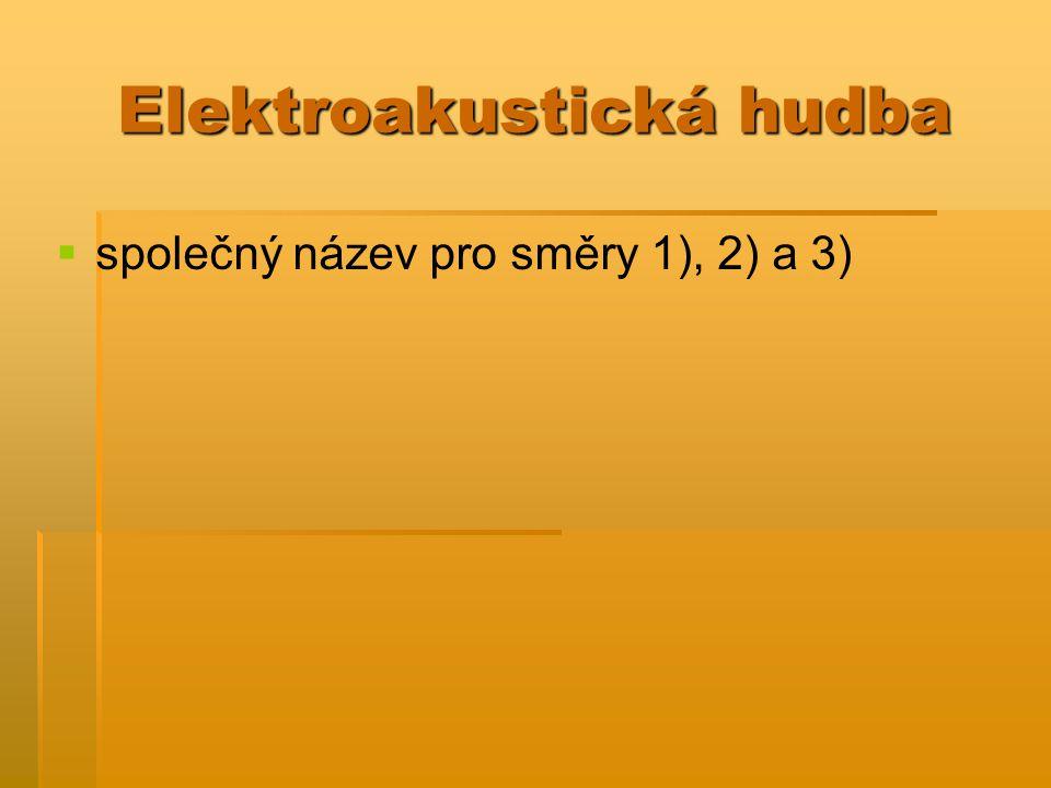 Elektroakustická hudba