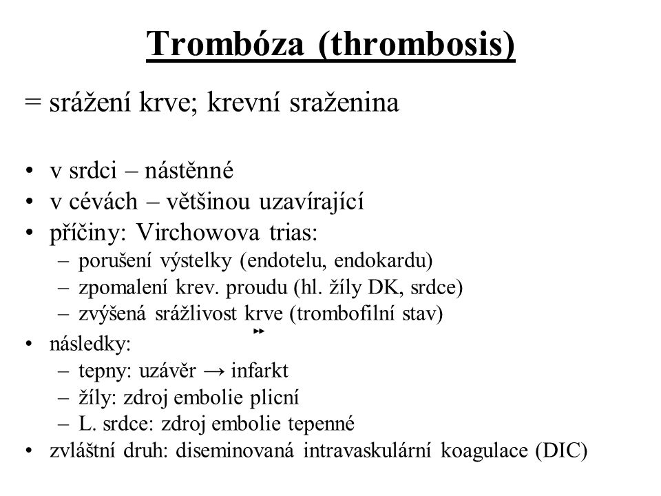 Trombóza (thrombosis)