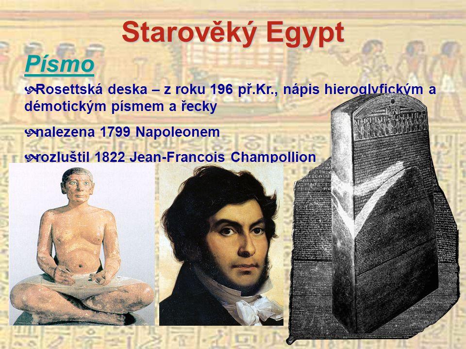 Starověký Egypt Písmo. Rosettská deska – z roku 196 př.Kr., nápis hieroglyfickým a démotickým písmem a řecky.