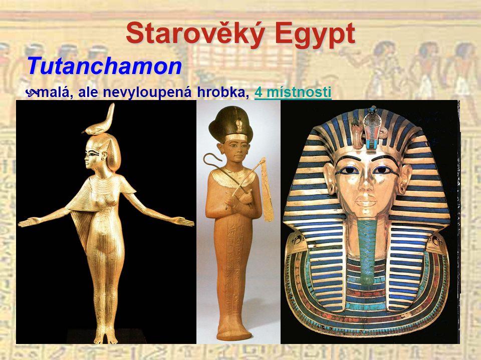 Starověký Egypt Tutanchamon malá, ale nevyloupená hrobka, 4 místnosti