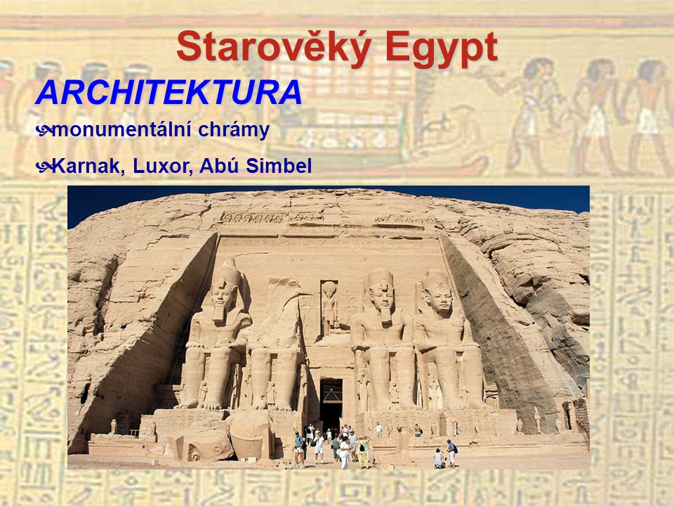 Starověký Egypt ARCHITEKTURA monumentální chrámy