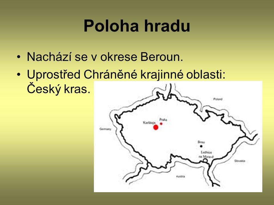 Poloha hradu Nachází se v okrese Beroun.