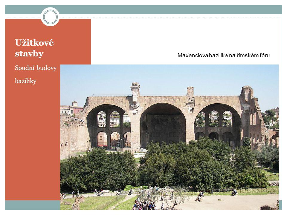Užitkové stavby Soudní budovy baziliky