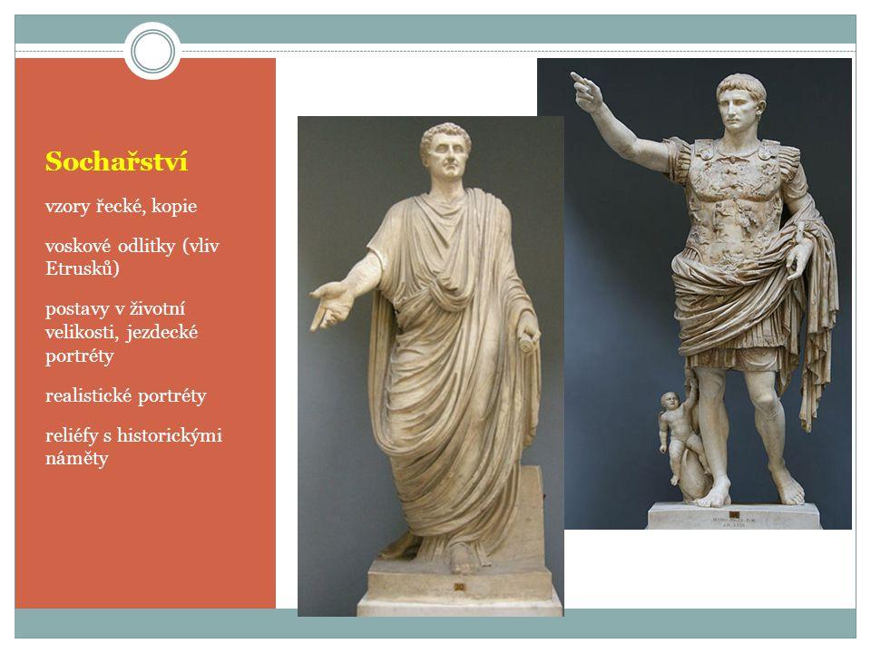 Sochařství vzory řecké, kopie voskové odlitky (vliv Etrusků)