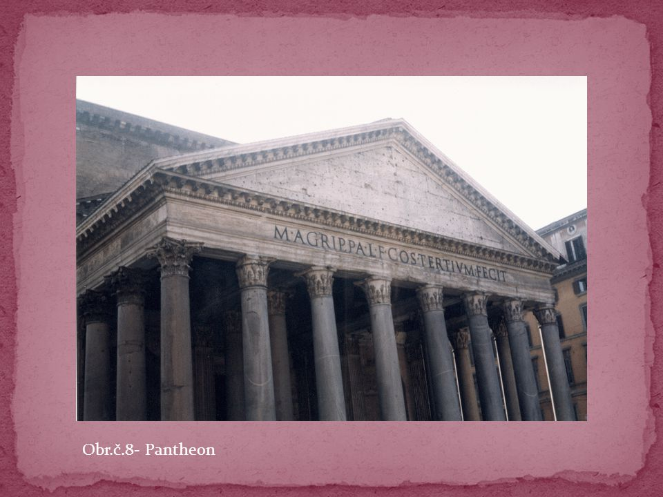 Obr.č.8- Pantheon