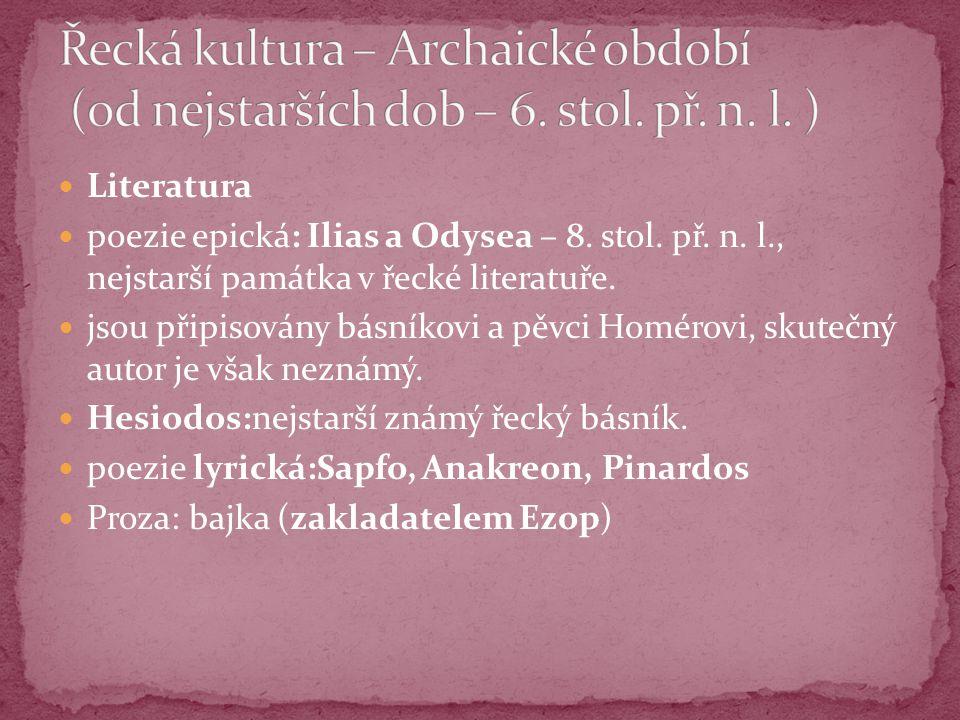 Řecká kultura – Archaické období (od nejstarších dob – 6. stol. př. n