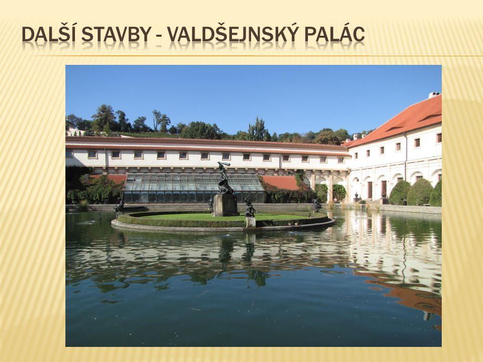 Další stavby - Valdšejnský palác