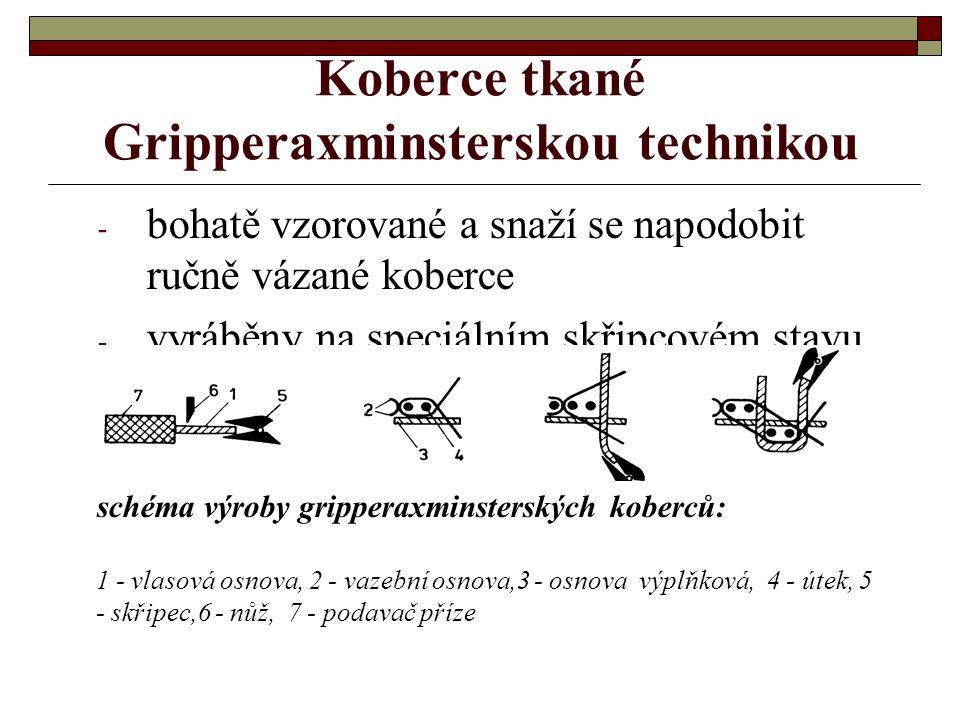 Koberce tkané Gripperaxminsterskou technikou