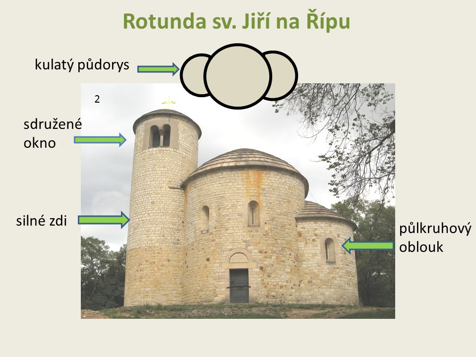 Rotunda sv. Jiří na Řípu kulatý půdorys sdružené okno silné zdi