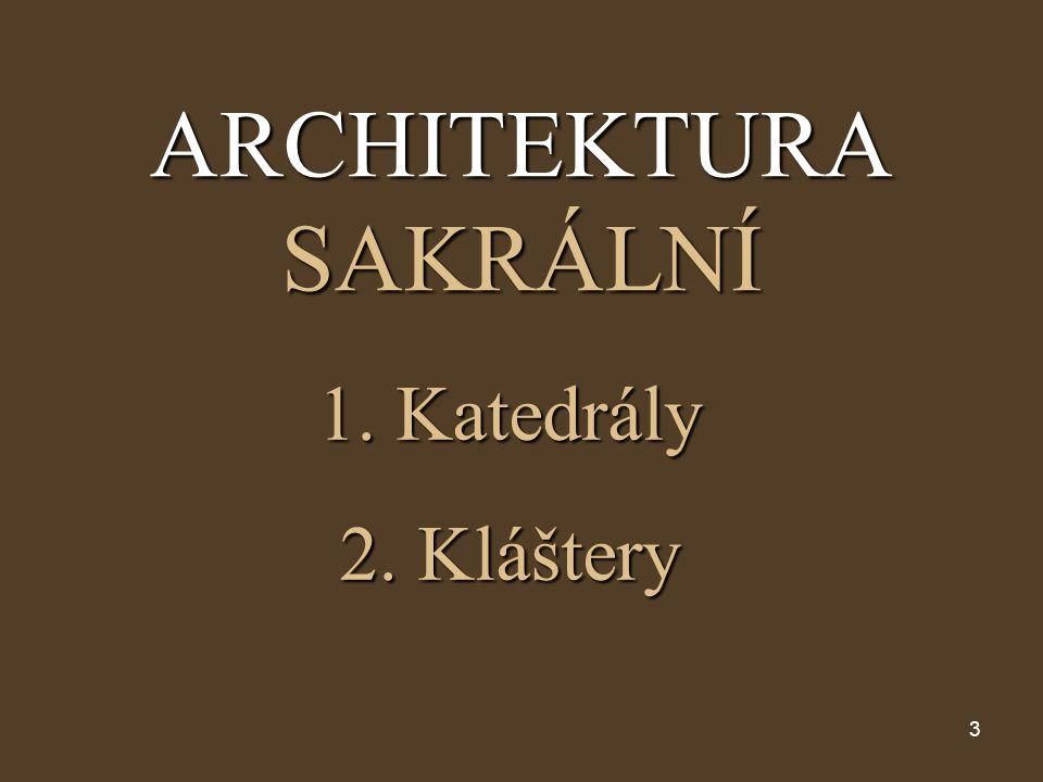 ARCHITEKTURA SAKRÁLNÍ