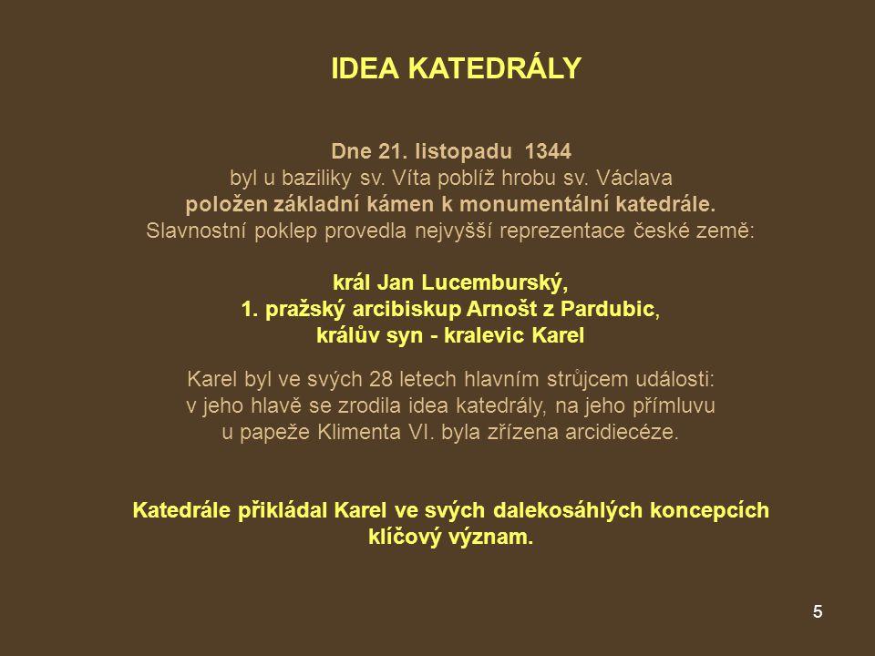 IDEA KATEDRÁLY Dne 21. listopadu 1344