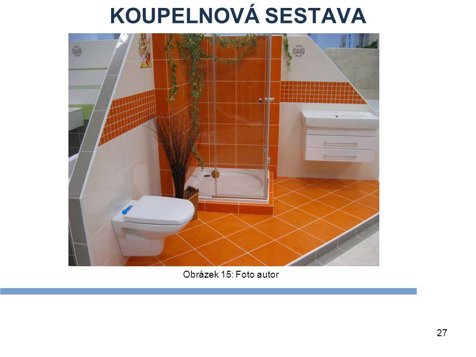 KOUPELNOVÁ SESTAVA Obrázek 15: Foto autor Zdroje Textová stránka