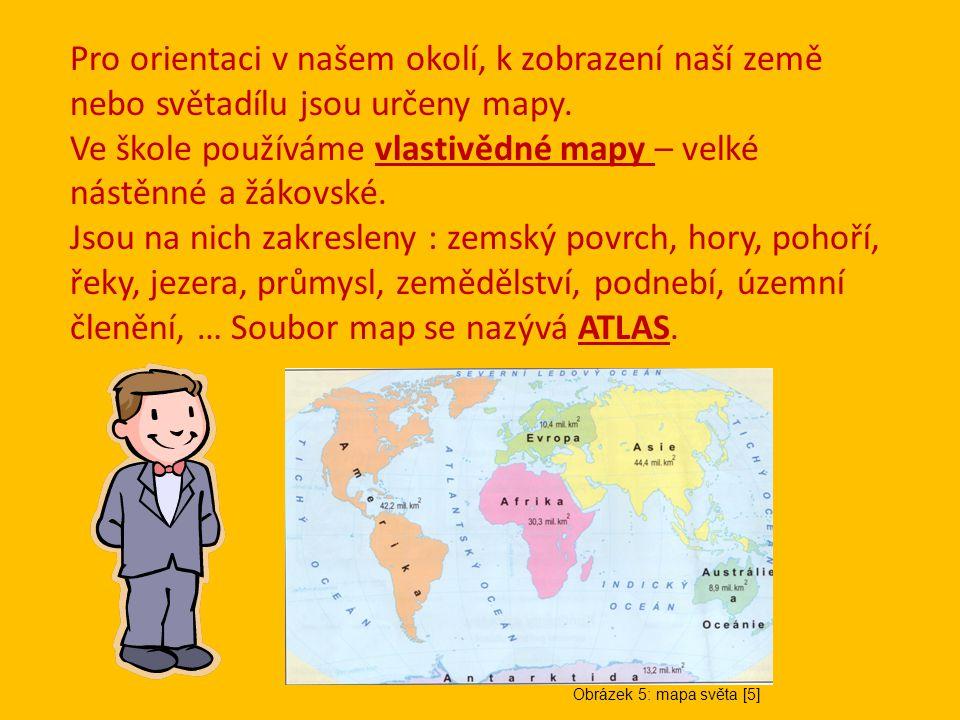 Ve škole používáme vlastivědné mapy – velké nástěnné a žákovské.