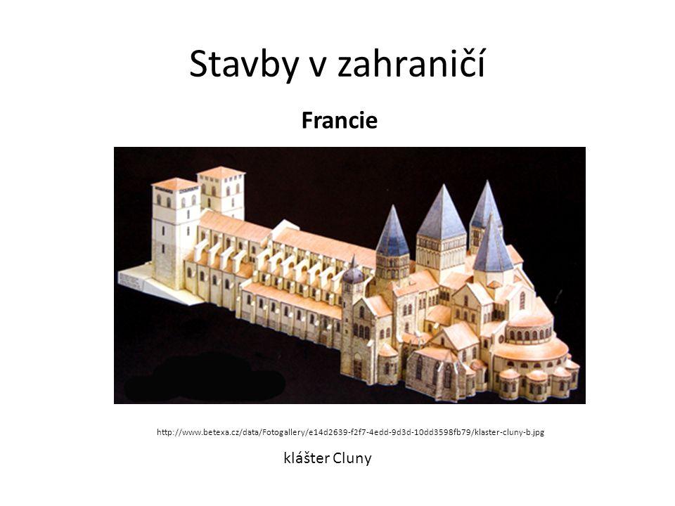 Stavby v zahraničí Francie klášter Cluny