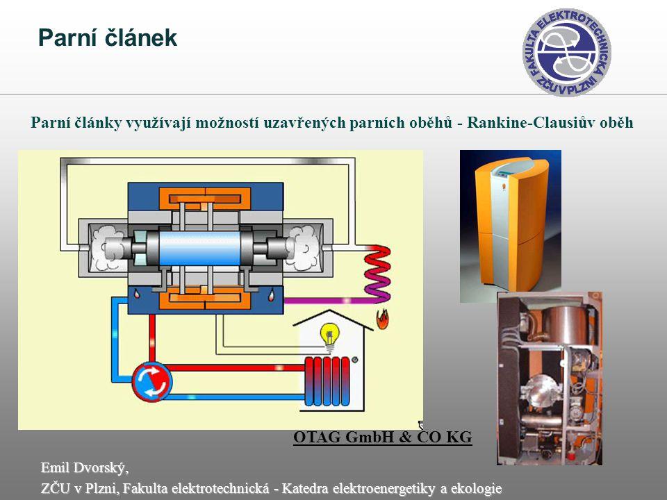 Parní článek Parní články využívají možností uzavřených parních oběhů - Rankine-Clausiův oběh.