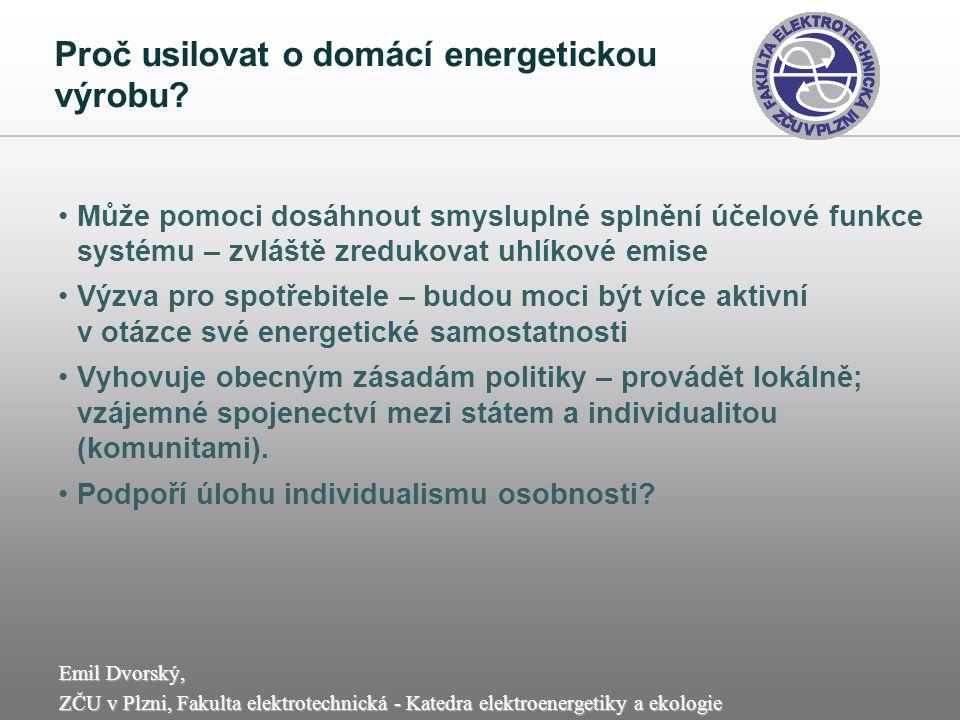 Proč usilovat o domácí energetickou výrobu