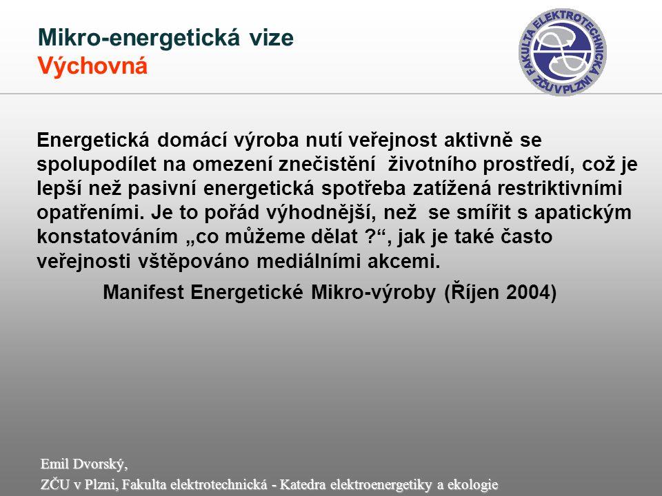 Mikro-energetická vize Výchovná