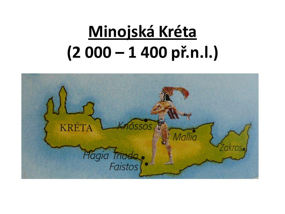 Minojská Kréta (2 000 – 1 400 př.n.l.)