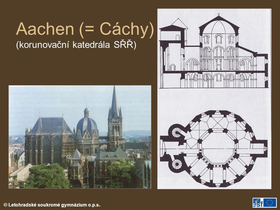 Aachen (= Cáchy) (korunovační katedrála SŘŘ)