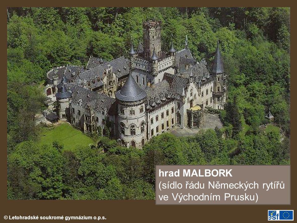 hrad MALBORK (sídlo řádu Německých rytířů ve Východním Prusku)