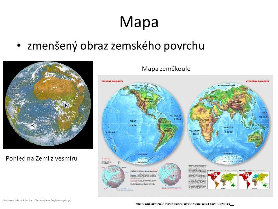 Mapa zmenšený obraz zemského povrchu Mapa zeměkoule