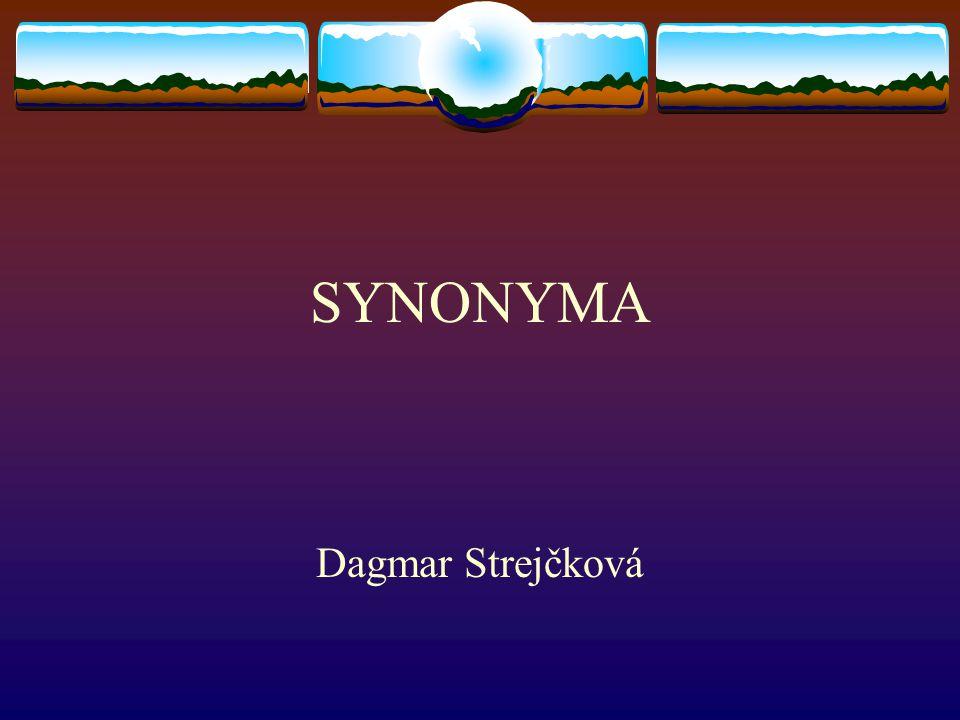 SYNONYMA Dagmar Strejčková