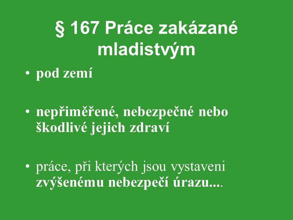 § 167 Práce zakázané mladistvým