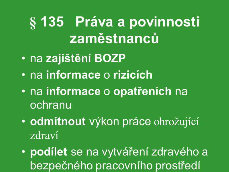 § 135 Práva a povinnosti zaměstnanců