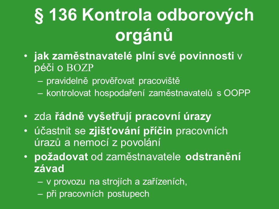 § 136 Kontrola odborových orgánů