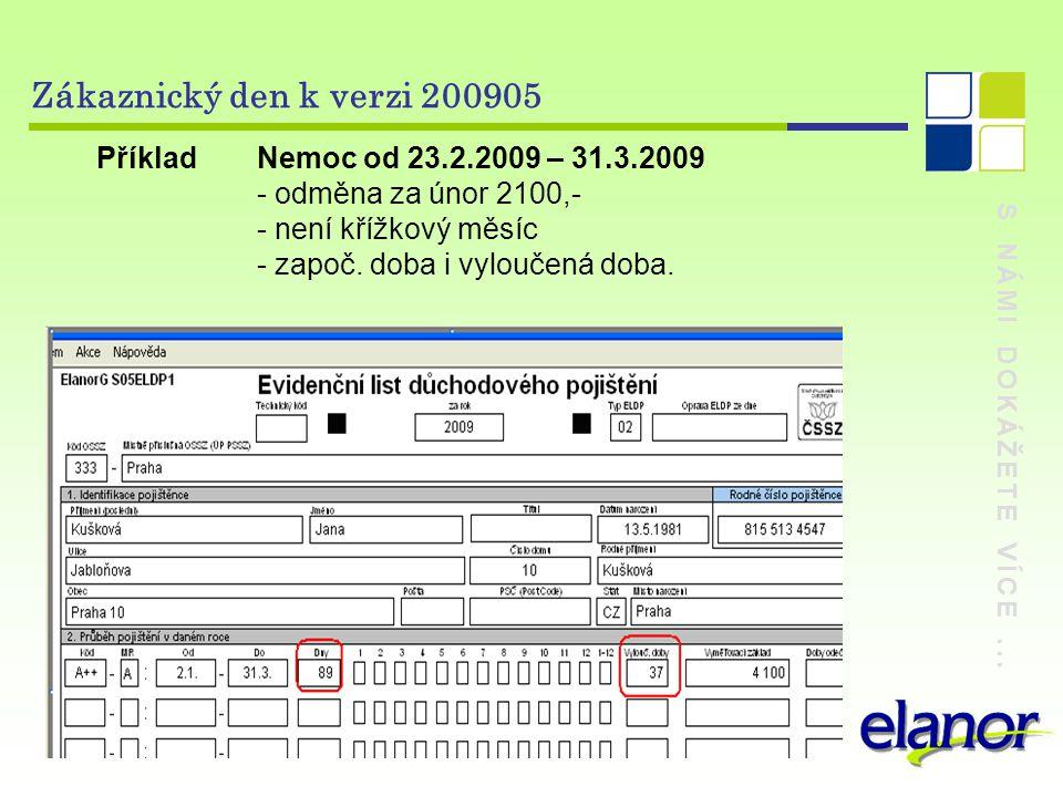 Zákaznický den k verzi 200905 Příklad Nemoc od 23.2.2009 – 31.3.2009