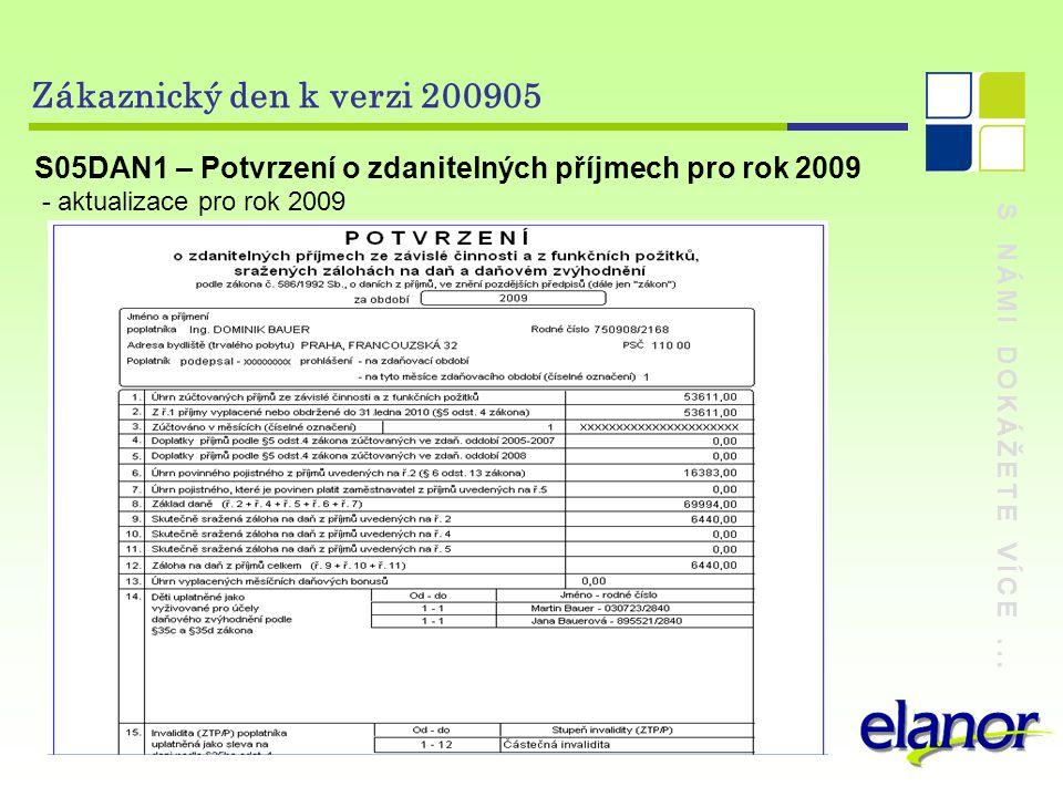 Zákaznický den k verzi 200905 S05DAN1 – Potvrzení o zdanitelných příjmech pro rok 2009. - aktualizace pro rok 2009.
