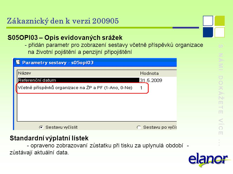Zákaznický den k verzi 200905 S05OPI03 – Opis evidovaných srážek