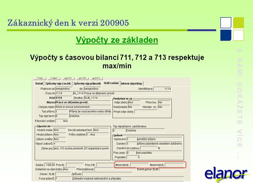 Výpočty s časovou bilancí 711, 712 a 713 respektuje max/min