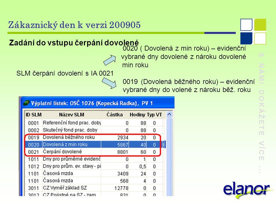 Zákaznický den k verzi 200905 Zadání do vstupu čerpání dovolené