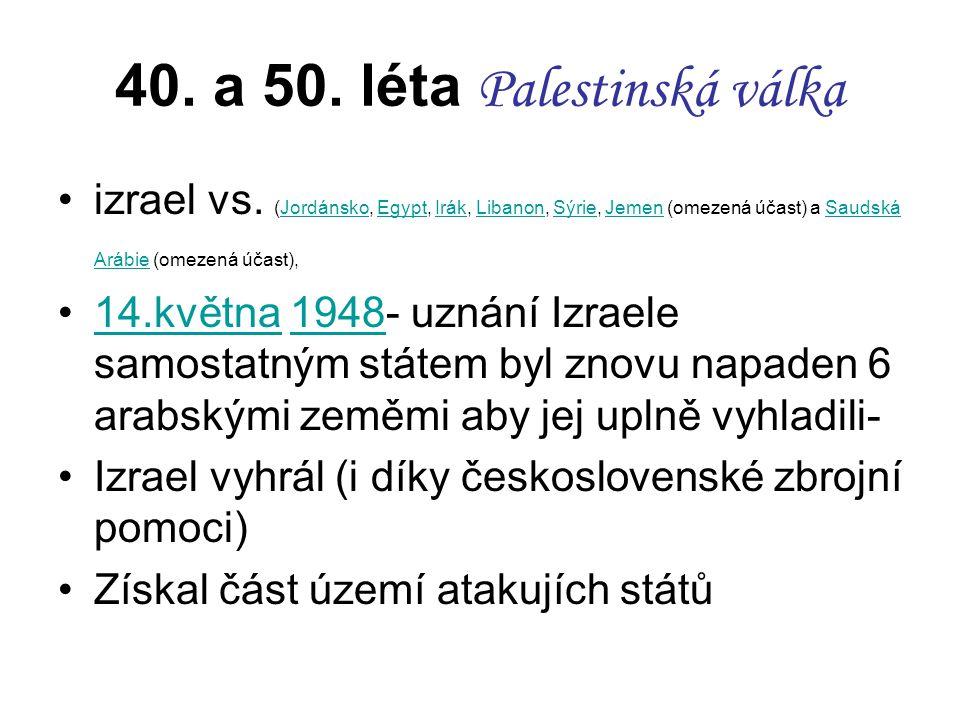 40. a 50. léta Palestinská válka