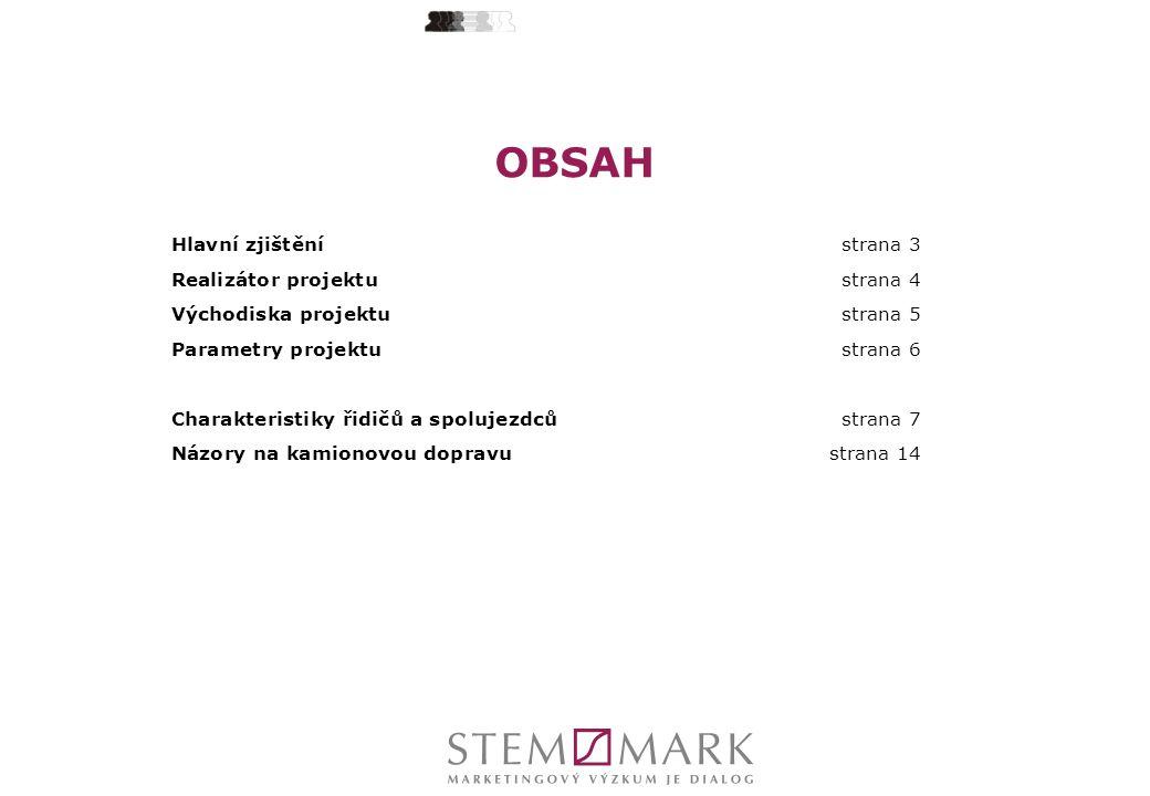 OBSAH Hlavní zjištění strana 3 Realizátor projektu strana 4