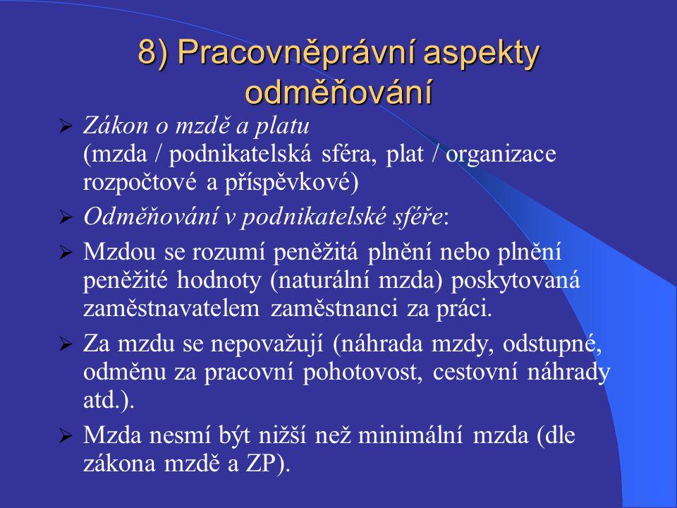 8) Pracovněprávní aspekty odměňování
