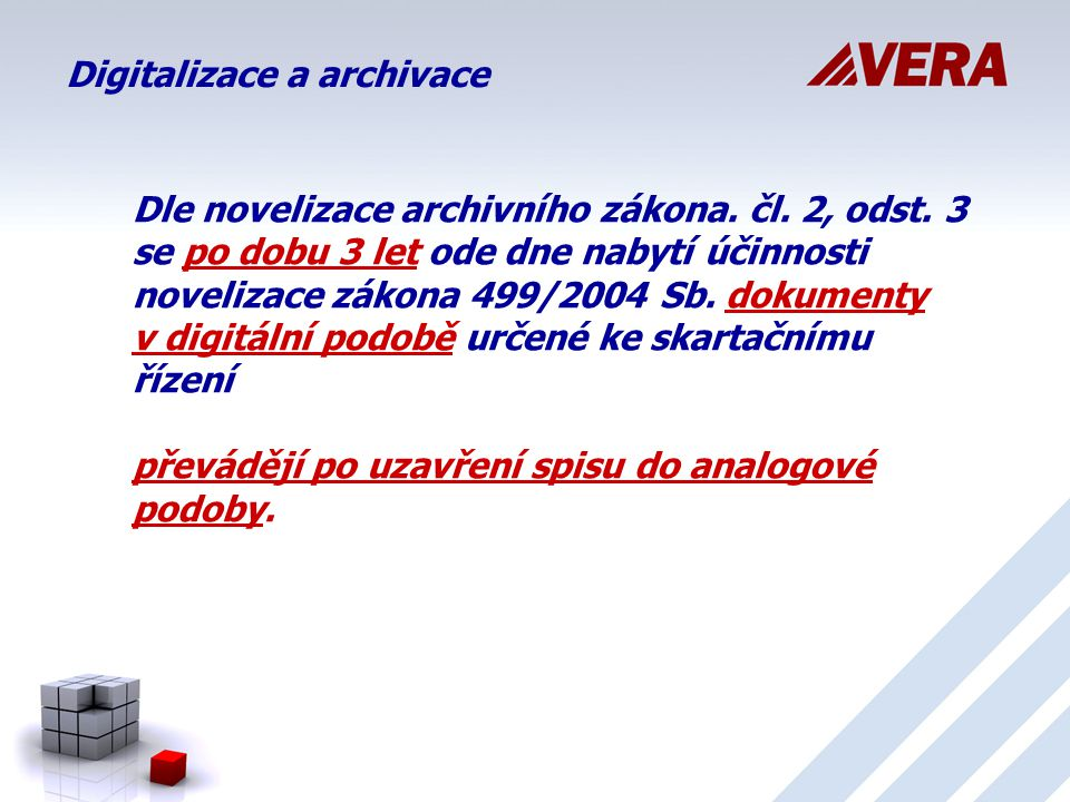 Digitalizace a archivace