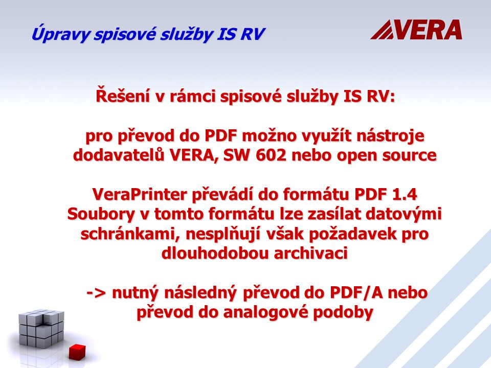Úpravy spisové služby IS RV