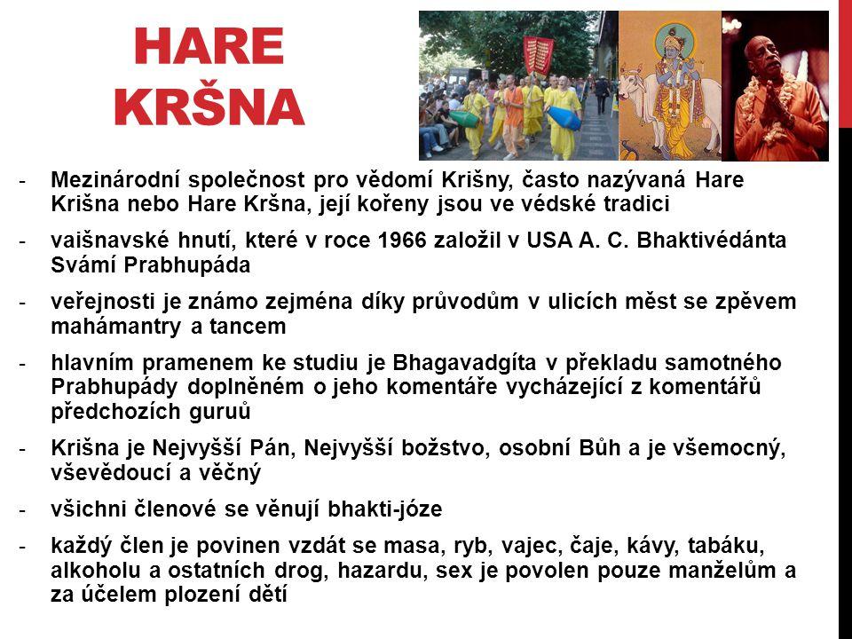 HARE KRŠNA Mezinárodní společnost pro vědomí Krišny, často nazývaná Hare Krišna nebo Hare Kršna, její kořeny jsou ve védské tradici.