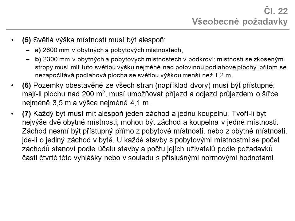 Čl. 22 Všeobecné požadavky