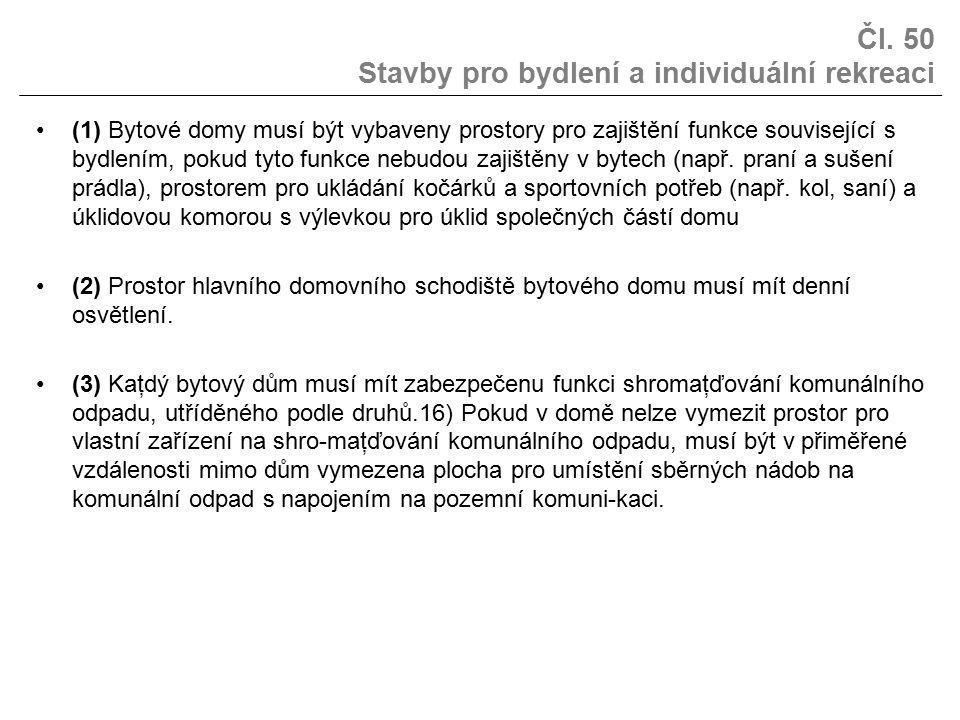 Čl. 50 Stavby pro bydlení a individuální rekreaci