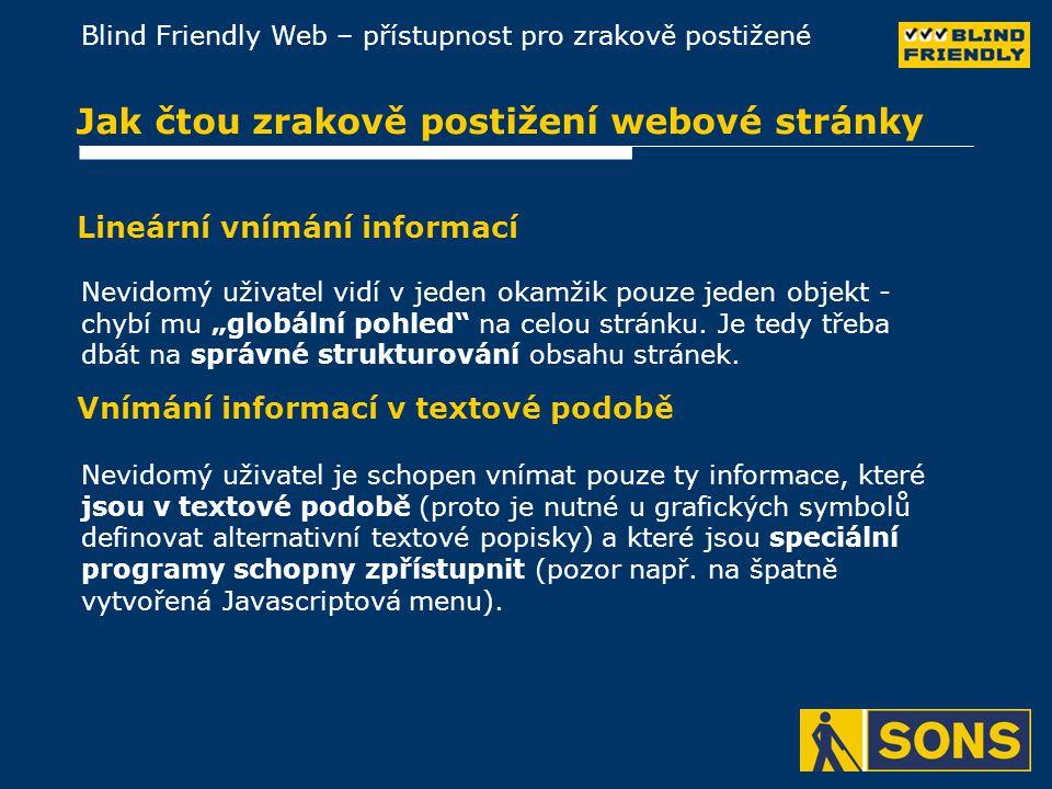 Jak čtou zrakově postižení webové stránky