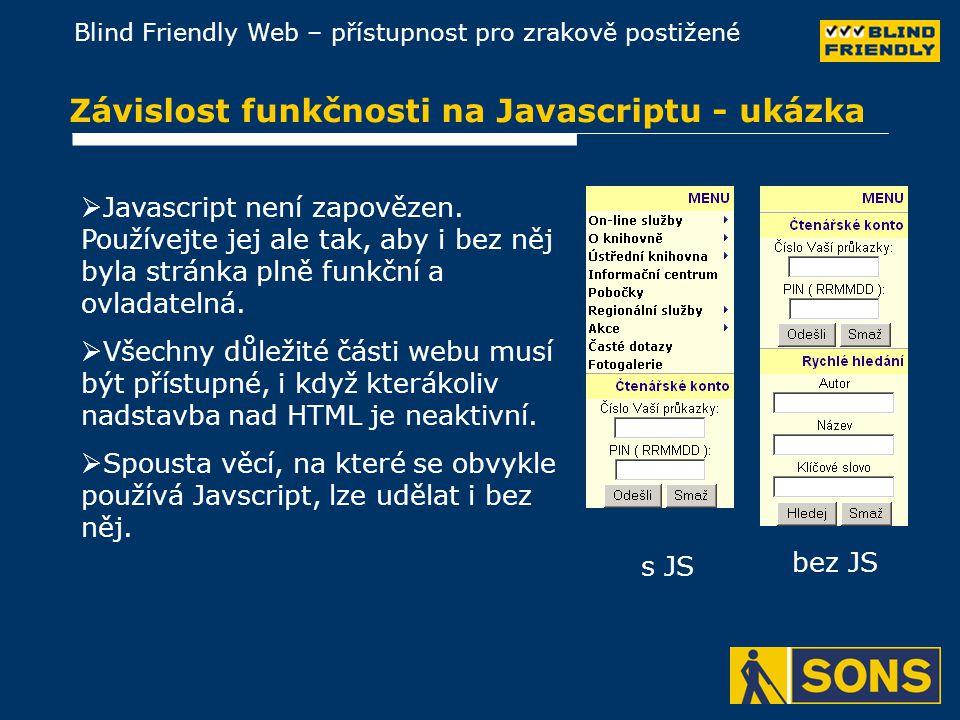 Závislost funkčnosti na Javascriptu - ukázka