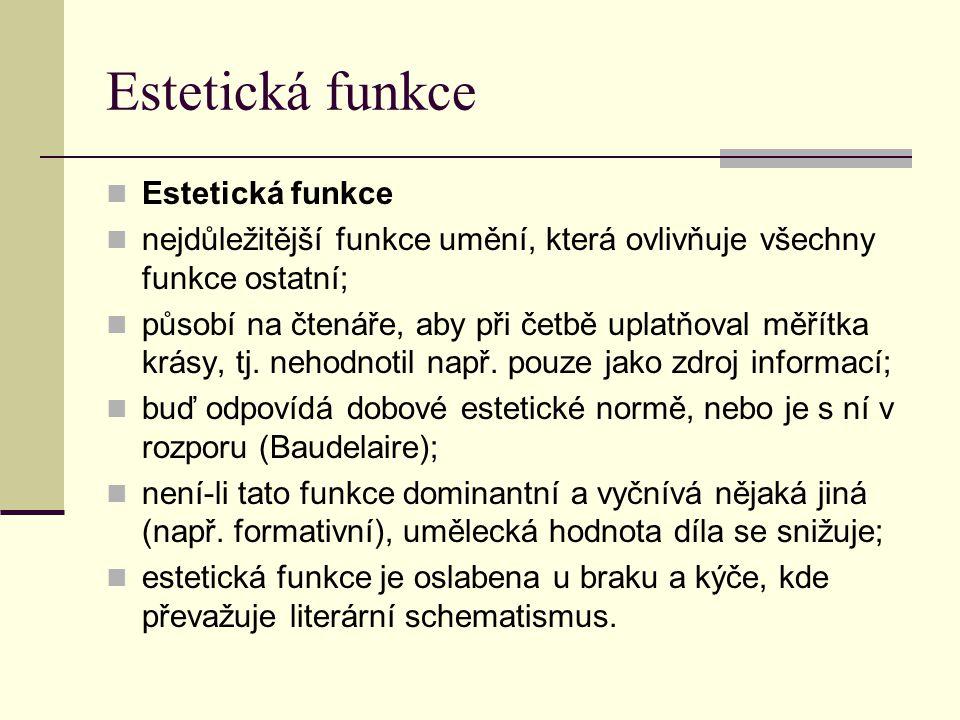Estetická funkce Estetická funkce