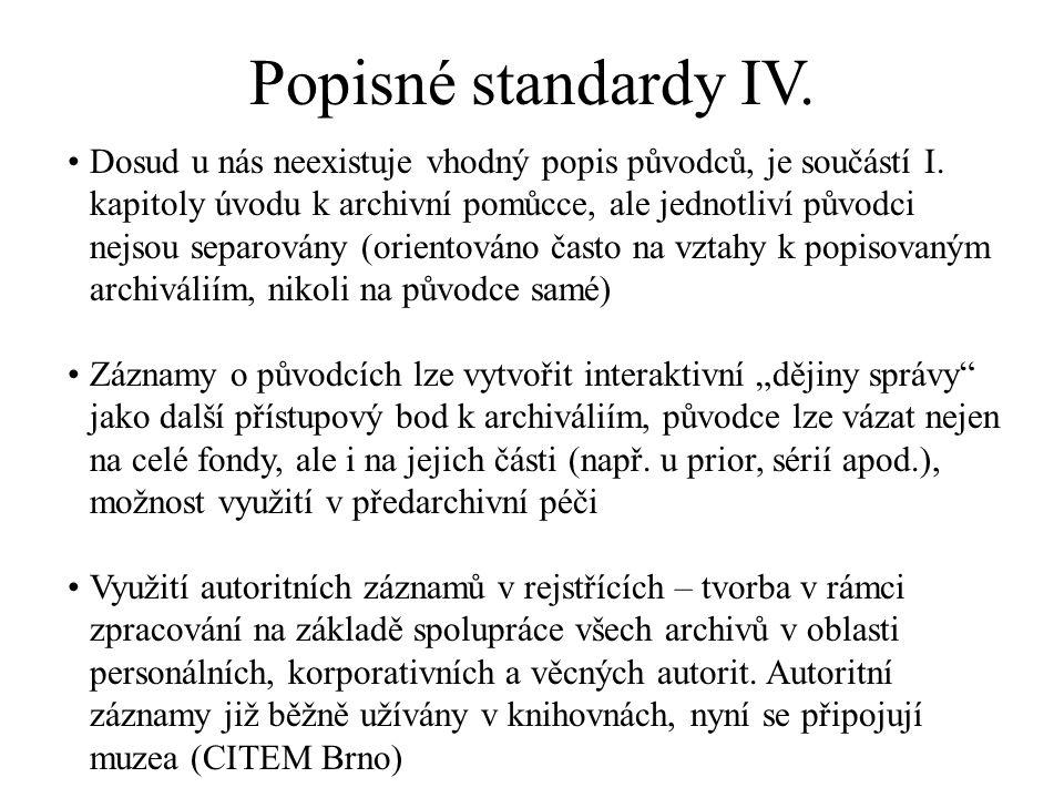 Popisné standardy IV.