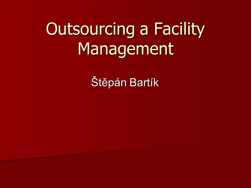 Outsourcing a Facility Management