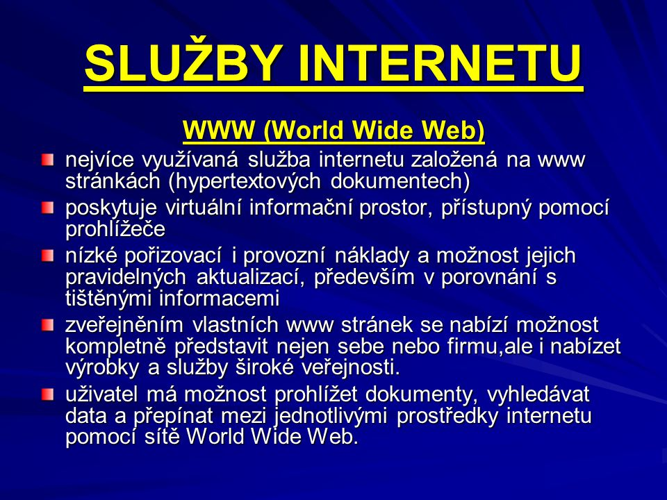 SLUŽBY INTERNETU WWW (World Wide Web)